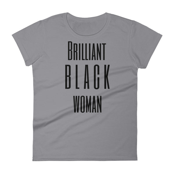 Brilliant Black Woman Ladies Tee