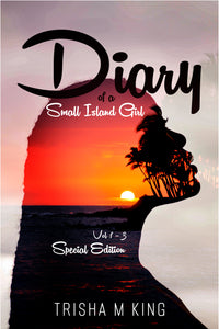 Diary of a Small Island Girl Volume 1-3 Special Edition - Small Island Girl