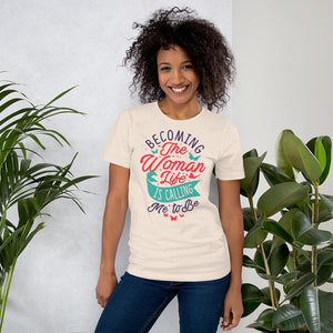 Becoming the Woman T-Shirt - Small Island Girl