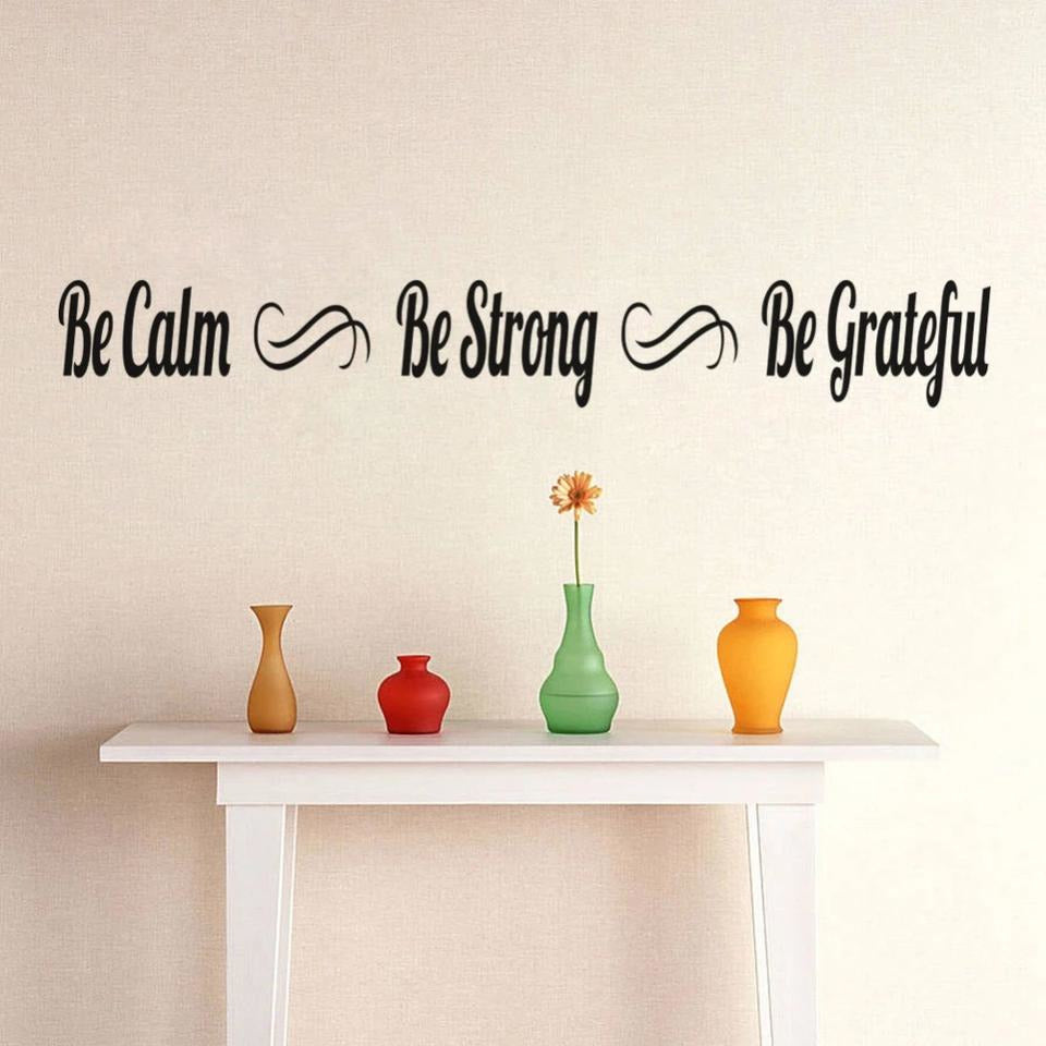 Be Calm Be Strong