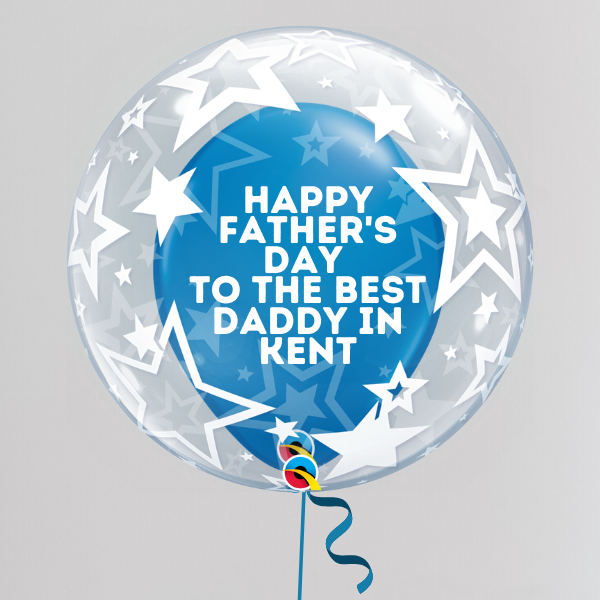Best Daddy in Kent Father's Day Deco Bubble Balloon (Inflated with Helium & Weight Included) | Presentimes