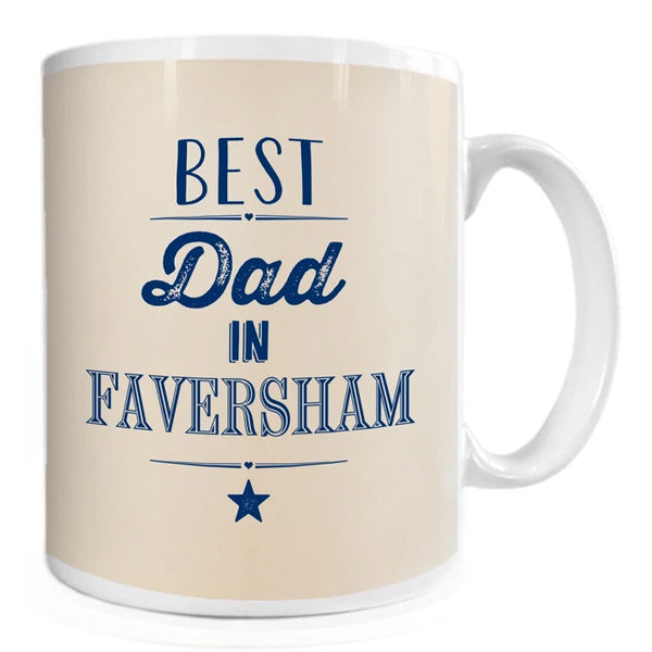 Best Dad in Faversham Mug | Presentimes