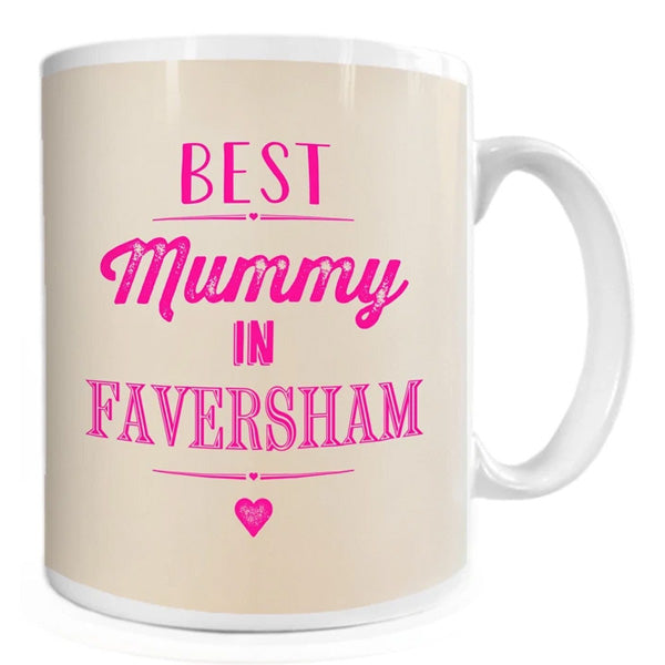 Best Mummy in Faversham Mug | Presentimes