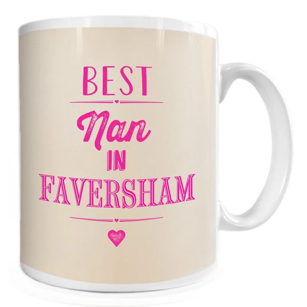 Best Nan in Faversham Mug | Presentimes