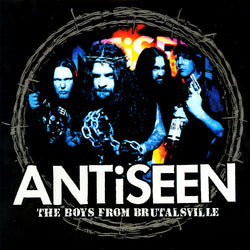 ANTiSEEN the Boys From Brutalsville LP
