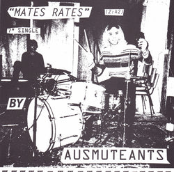 AUSMUTEANTS - 'Mates Rates' 7