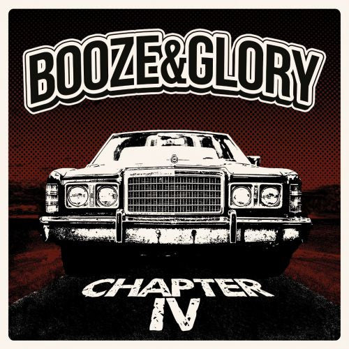 BOOZE & GLORY - 'Chapter IV' LP
