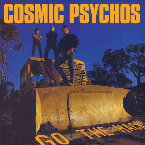 COSMIC PSYCHOS Go The Hack LP