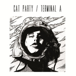 CAT PARTY / TERMINAL A / SHADOWHOUSE / ETILO MANTALINI - '4 Way Split' 7