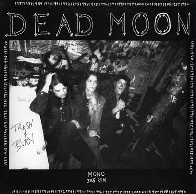 DEAD MOON - 'Trash & Burn' LP
