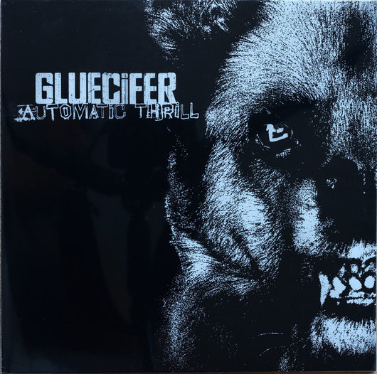 GLUECIFER Automatic Thrill LP