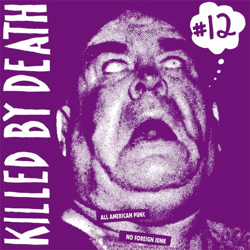 VARIOUS ARTISTS Killed By Death #12 (All American Punk No Foreign Junk) LP