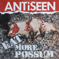 ANTiSEEN - 'Eat More Possum' LP