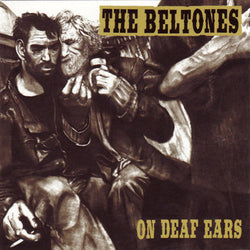 BELTONES - 'On Deaf Ears' LP
