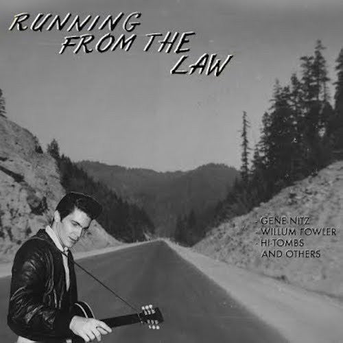 VARIOUS ARTISTS - 'Running From the Law' LP