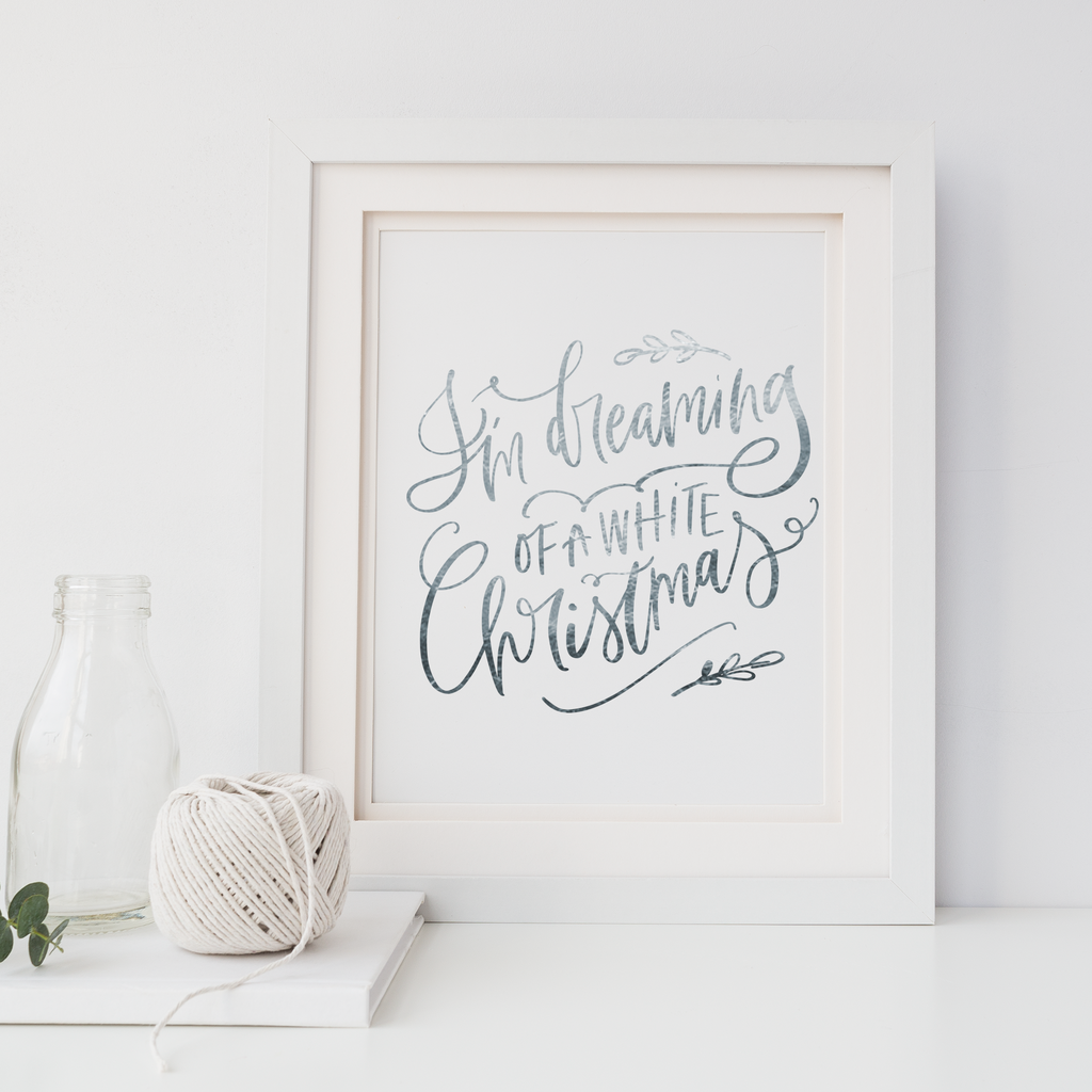I'm Dreaming Of A White Christmas - PRINTS279