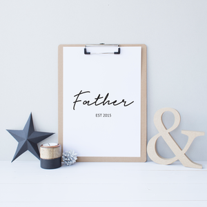 Dad, Daddy, Father, Grandad EST - PRINTS279