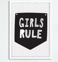 Load image into Gallery viewer, Girls Rule - PRINTS279