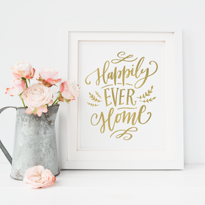 Happily Ever Home - PRINTS279