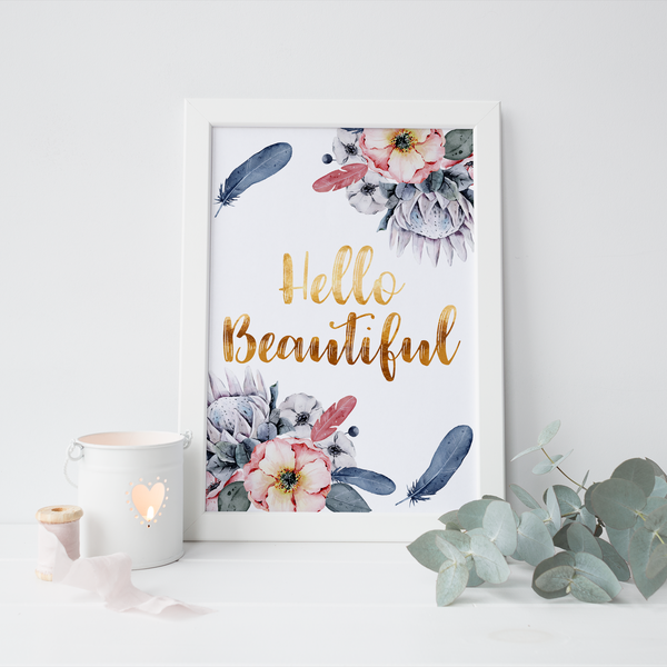 Hello Beautiful Floral - PRINTS279