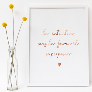 Her intuition was her favourite superpower - PRINTS279