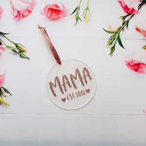 Mama EST Glitter Acrylic Decoration Keepsake