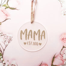 Load image into Gallery viewer, Mama EST Glitter Acrylic Decoration Keepsake