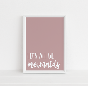 Let's All Be Mermaids
