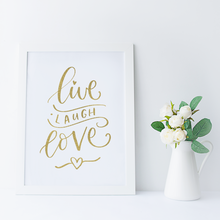 Load image into Gallery viewer, Live Laugh Love - PRINTS279