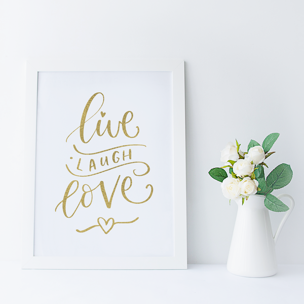 Live Laugh Love - PRINTS279