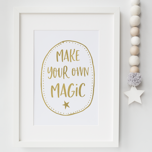 Make your own magic - PRINTS279