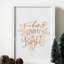 Load image into Gallery viewer, Making Spirits Bright - PRINTS279