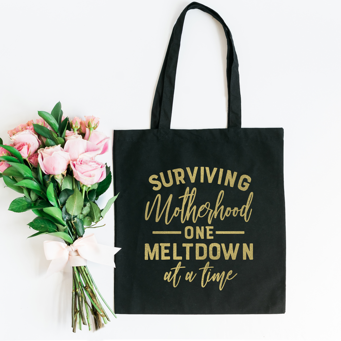 Surviving motherhood one meltdown at a time - PRINTS279