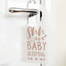 Load image into Gallery viewer, Shh Baby Sleeping - Glitter Acrylic Door Hanger