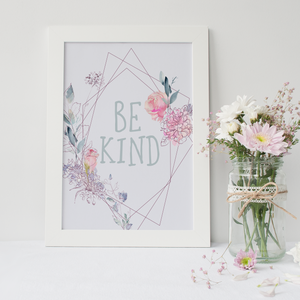 Be Kind - PRINTS279