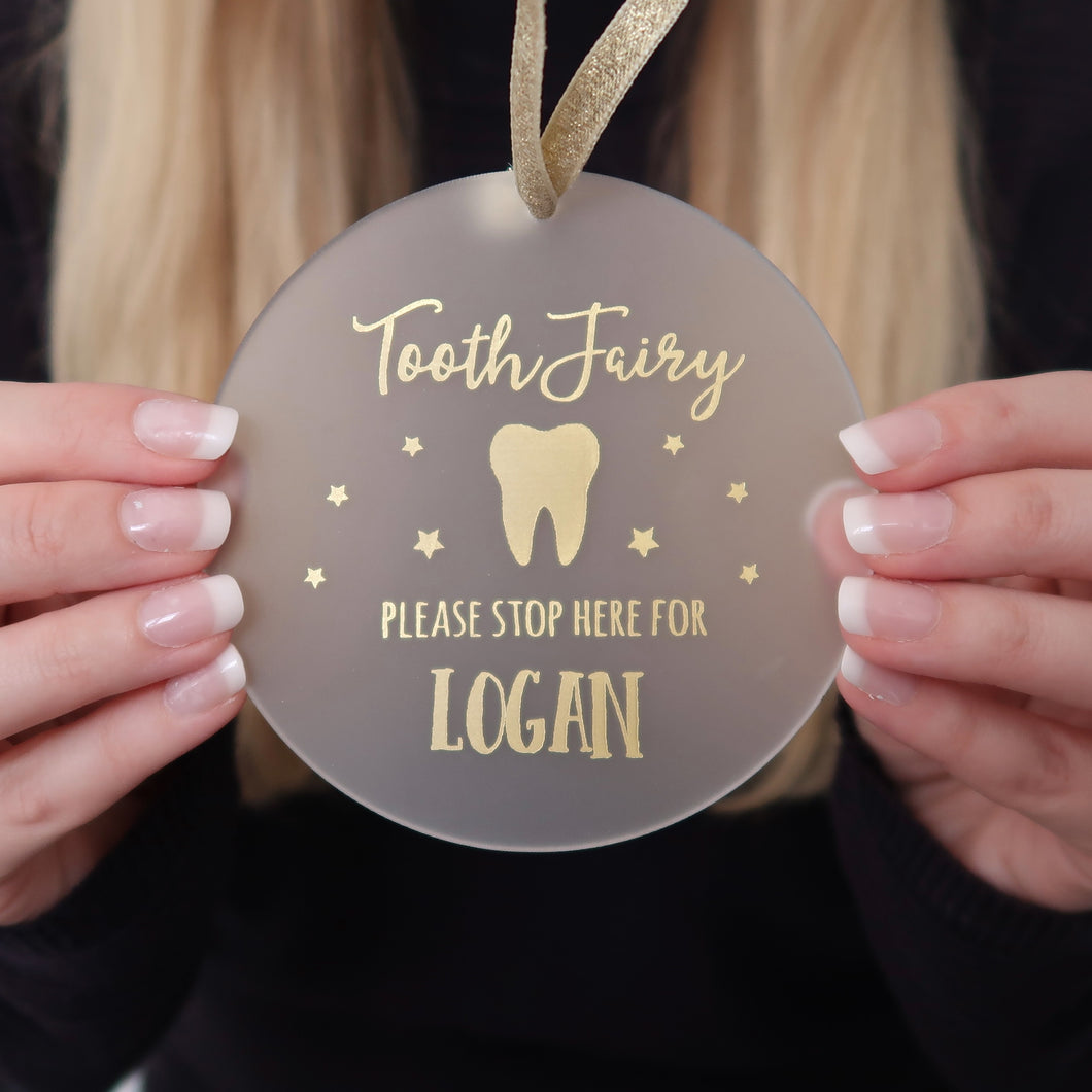 Personalised Tooth Fairy Please Stop Here Acrylic Decoration