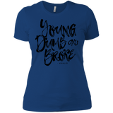 Young Dumb & Broke Ladies' Boyfriend T-Shirt
