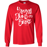 Young Dumb & Broke Long Sleeve T-Shirt