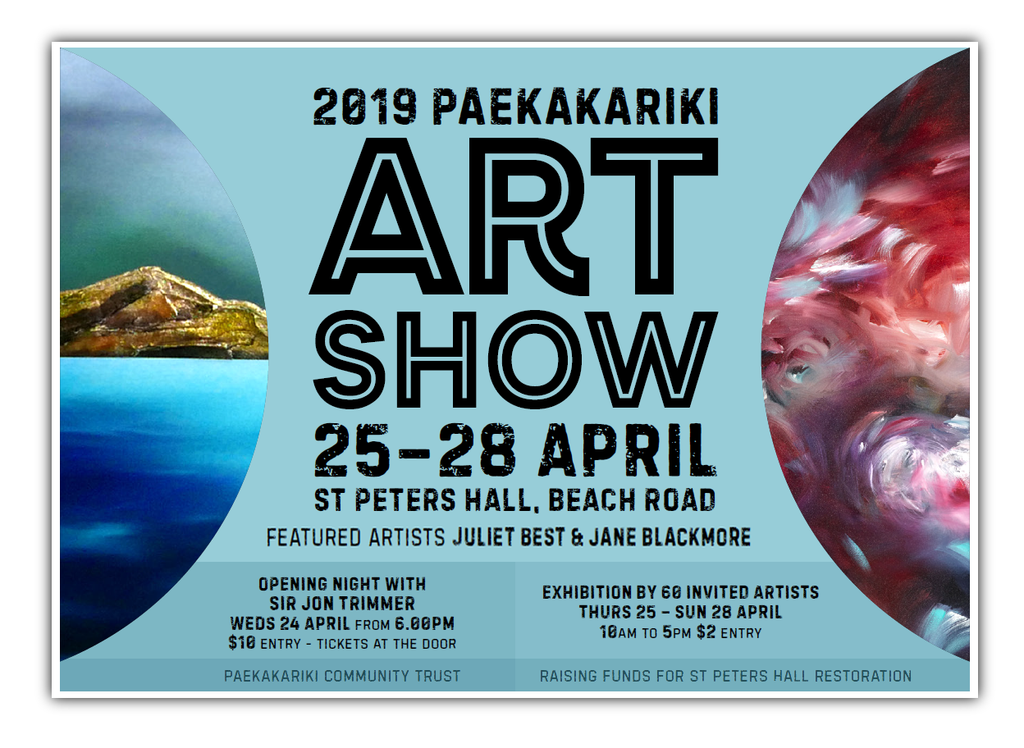 Paekakariki Art Show - 25 to 28 April 2019 - St Peter's Hall, Beach Road, Paekakariki