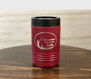 Just Another Day in the ADK - Fishing Insulated Koozie