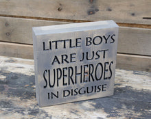 Little boys are super heroes in disguise