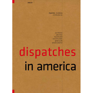 Dispatches in America