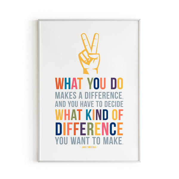 What You do Makes a Difference Quote Art Print for Kids