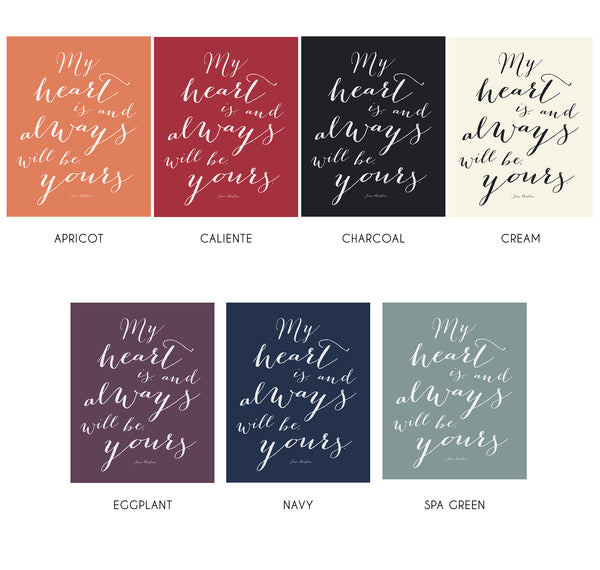 Jane Austen Love Quote Print from Sense and Sensibility My Heart