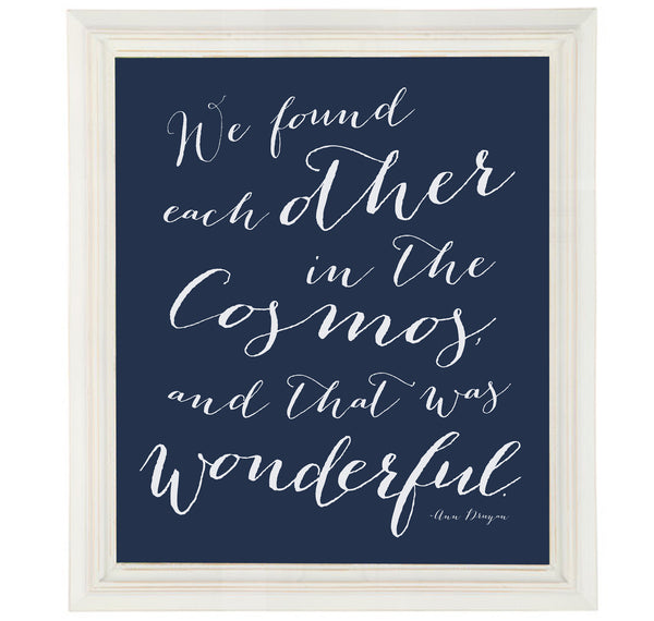 Ann Druyan Cosmos Quote on Love in Bedroom Wall Art Print