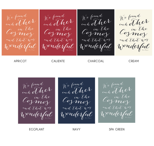 We Found Each Other in the Cosmos Love Quote Print in Various Color Options