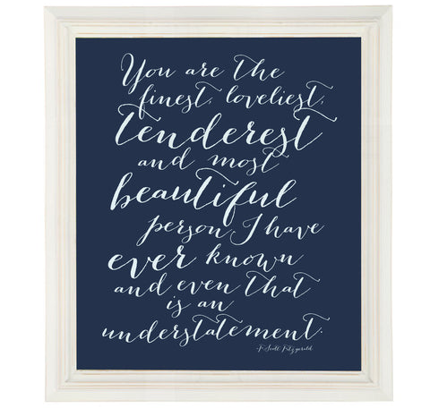 Finest Loveliest Art Print of F. Scott Fitzgerald Love Quote