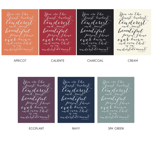 F. Scott Fitzgerald Love Quote Art Print Finest Loveliest