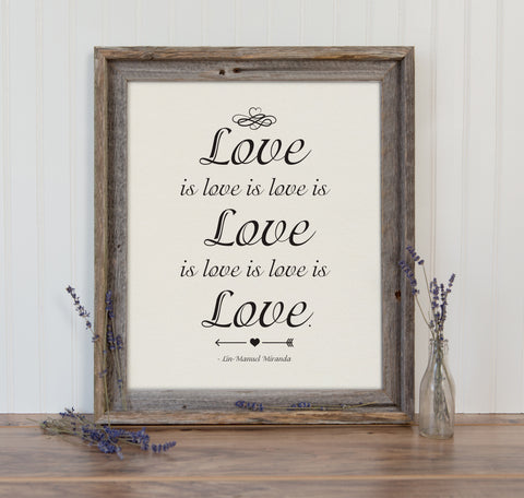 Love is Love is Love Art Print from Lin-Manuel Miranda Sonnet