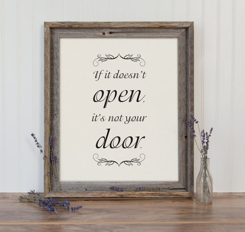 If It Doesn't Open, It's Not Your Door Wall Art Inspirational Typography Print
